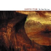 30/06/2011 : Karsten Pflum - No Noia My Love