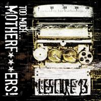 26/02/2014 : Lescure 13 - Too Much Motherf***kers