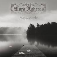 02/11/2016 : Lord Agheros - Nothing at All