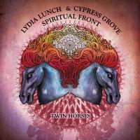 24/06/2015 : Lydia Lunch & Cypress Grove / Spiritual Front - Twin Horses