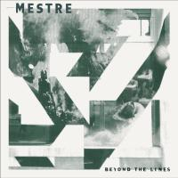 11/05/2020 : Mestre - Beyond The Lines