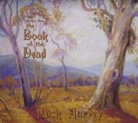 09/07/2011 : Mick Harvey - Sketches From The Book Of The Dead