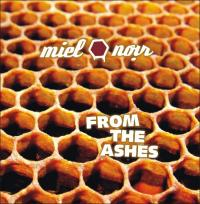 08/04/2016 : Miel Noir - From The Ashes