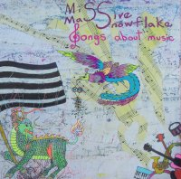15/07/2010 : Miss Massive Snowflake - Songs About Music