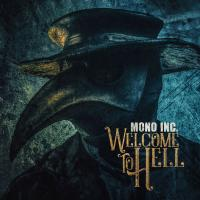 06/10/2018 : Mono Inc. - Welcome To Hell