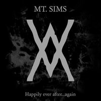 23/05/2011 : Mt. Sims - Happily Ever After... Again