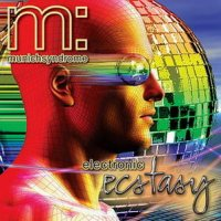 09/07/2010 : Munich Syndrome - Electronic Ecstacy