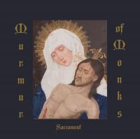 08/02/2020 : Murmur Of Monks - Sacrament