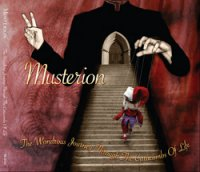 27/04/2010 : Musterion - The Wondrous Journey Through The Catacombs Of Life