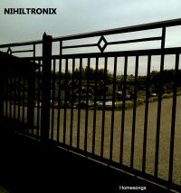 01/03/2018 : Nihiltronix - Homesongs