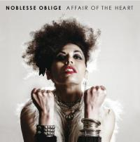 21/08/2013 : Noblesse Oblige - Affair Of The Heart