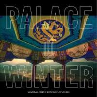 06/07/2016 : Palace Winter - Waiting For The World To Turn