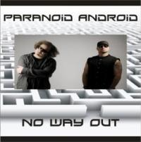 02/07/2012 : Paranoid Android - No Way Out