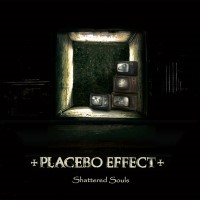 21/11/2020 : Placebo Effect - Shattered Souls
