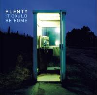 11/04/2018 : Plenty - It Could Be Home