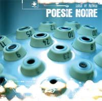 29/09/2010 : Poesie Noire - Sense of purpose