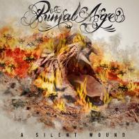 08/05/2017 : Primal Age - A Silent Wound