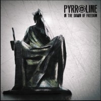 30/07/2017 : Pyrroline - In The Dawn Of Freedom