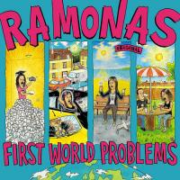 05/12/2017 : Ramonas - First World Problems