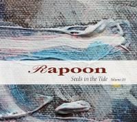 13/04/2015 : Rapoon - Seeds In The Tide Volume 3