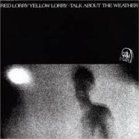 16/09/2013 : Red Lorry Yellow Lorry - Talk about the Weather -reissue-