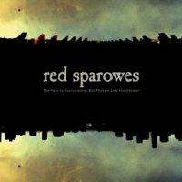 15/05/2010 : Red Sparowes - THe fear is excruciating, but therein lies the answer