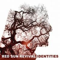 31/07/2015 : Red Sun Revival - Identities