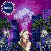 02/02/2017 : Reptilians From Andromeda - Doomsday (EP)