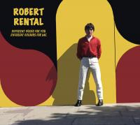 07/09/2020 : Robert Rental - Different Voices For You. Different Colours For Me