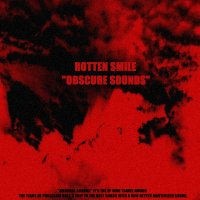 05/04/2011 : Rotten Smile - Obscure Sounds EP
