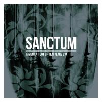 02/01/2018 : Sanctum - A Moment Out Of Ten Years 2.0