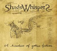 18/04/2017 : Shadowhispers - A Tincture of Gothic Fiction