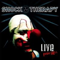 24/06/2013 : Shock Therapy - Live From Hell