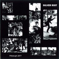 07/02/2011 : Silver Riot - Pittsburgh 1877