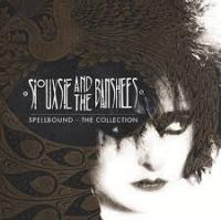 06/06/2015 : Siouxsie and the Banshees - Spellbound - The Collection