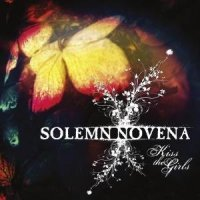 28/05/2010 : Solemn Novena - Kiss The Girls
