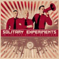 23/05/2010 : Solitary Experiments - In The Eye Of The Beholder
