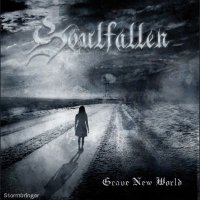 01/05/2009 : Soulfallen - Grave New World