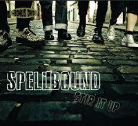 12/07/2011 : Spellbound - Stir It Up