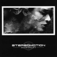 02/01/2010 : Stereomotion - Sehn:Sucht
