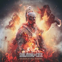 07/05/2017 : Subliminal Code - Soldier Of Hell, Reborn