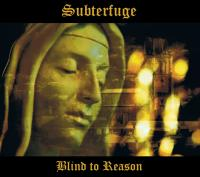 26/12/2017 : Subterfuge - Blind To Reason