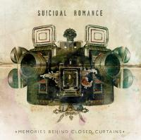 23/04/2012 : Suicidal Romance - Memories behind closed curtains