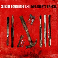 02/04/2010 : Suicide Commando - Implements Of Hell