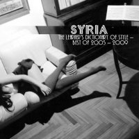 28/09/2010 : Syria - The Learners Dictionary Of Style – Best Of 2005-2009