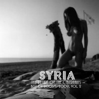 09/09/2010 : Syria - The Return Of The Cybernauts – Best of 2005 – 2009 vol 2