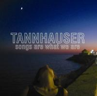 24/01/2012 : Tannhauser - Songs Are What We Are