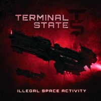 15/06/2013 : Terminal State - Illegal Space Activity