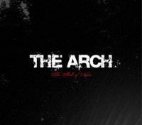 21/12/2009 : The Arch - The Arch Of Noise