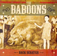 13/07/2011 : The Baboons - Back Scratch